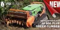Nouvelle débroussailleuses de pente chez FSI : LV 600 PLUS GREEN CLIMBER